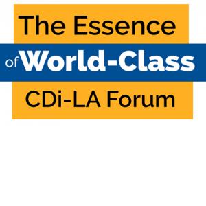 The Essence of World-Class CDi-LA Forum